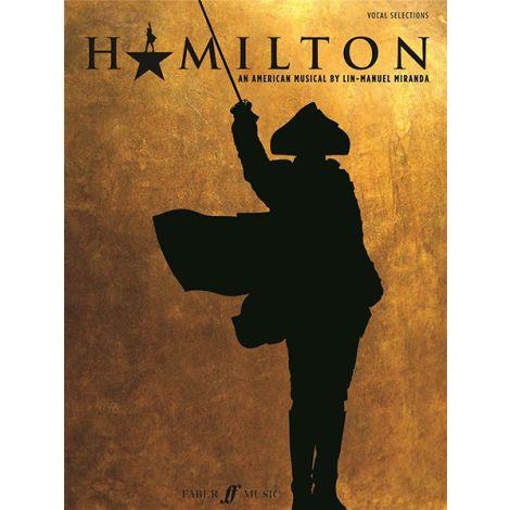 Hamilton Vocal Selections and Piano (Voice/Accompaniment) Lin Manuel Miranda