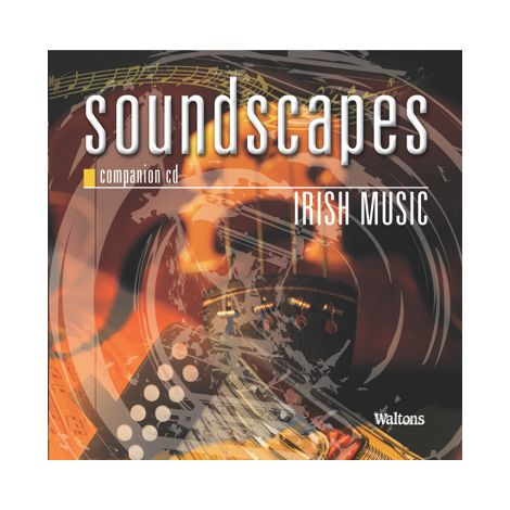 Soundscapes: A Coursebook for Leaving Certificate Music |  Irish Music & Aural Awareness Companion CD