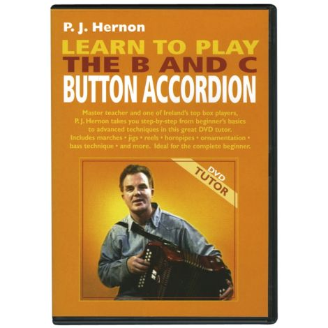Learn to Play the B & C Button Accordion DVD | P.J. Hernon