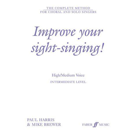 Improve Your Sight-Singing! Intermediate Level (High/Medium Voice)