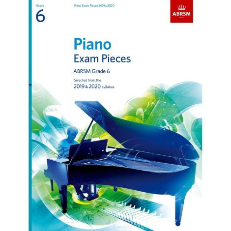 ABRSM PIANO EXAM PIECES 2019-2020 GRADE 6 BOOK ONLY