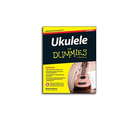 Alistair Wood: Ukulele For Dummies - 2nd Edition (Book/Online Audio)