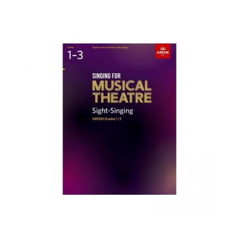 ABRSM Singing For Musical Theatre Sight-Singing Grades 1-3