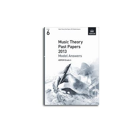 ABRSM Theory Of Music Exam 2013 Past Paper Model Answers Grade 6