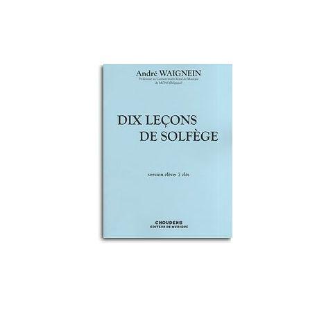 Andre Waignein: Dix Lecons De Solfege