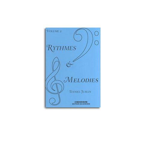 Daniel Jublin: Rythmes Et M闂備浇鍋愰崢褍鐣风粵绯砳es - Volume 2