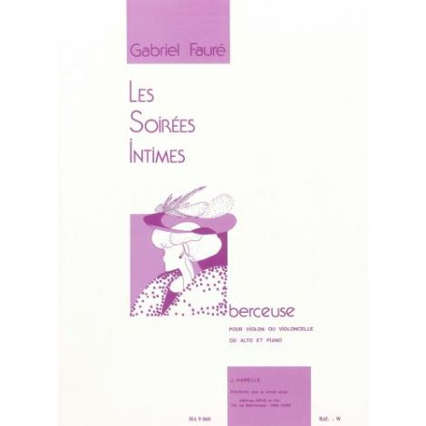 Faure: Berceuse Op.16 (Les Soirees Intimes)