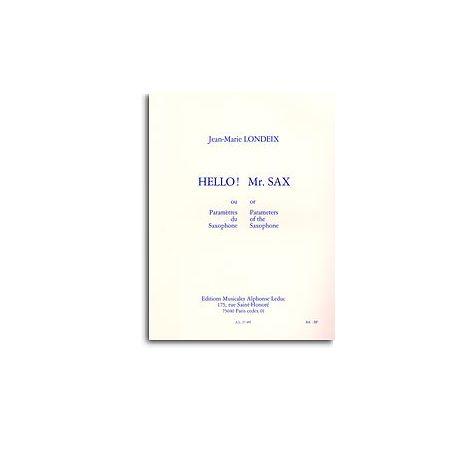 Jean-Marie Londeix - Hello! Mr. Sax, Ou Les Param闂備胶绮銊╃嵁閹插攢s Du Saxophone