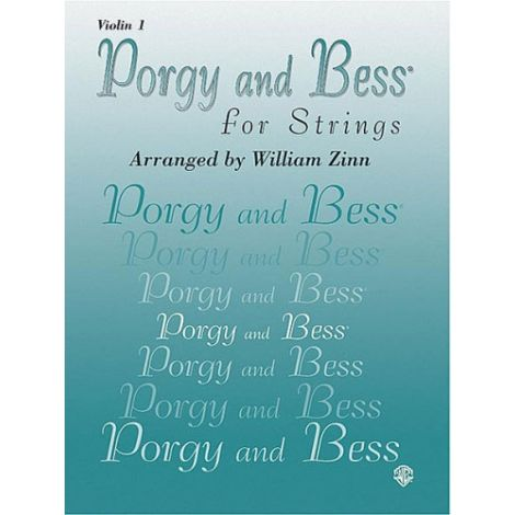 PORGY AND BESS FOR STRINGS - VIOLIN 1 PART