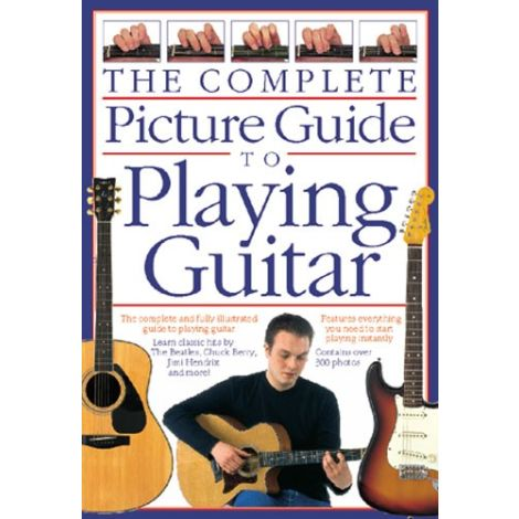 Complete Picture Guide to Playing Guitar (Small Format)
