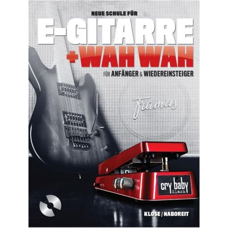 Neue Schule F闂備焦鐪归埀 E-Gitarre + Wah Wah (Book/CD) German