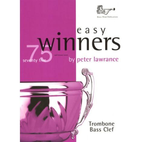 Easy Winners for Trombone (Bass Clef) Part Only