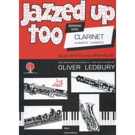 Jazzed Up Too for Clarinet (arr. Ledbury)