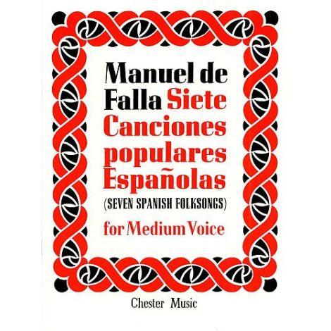 De Falla:  7 Canciones Populares Espanolas: For Medium Voice