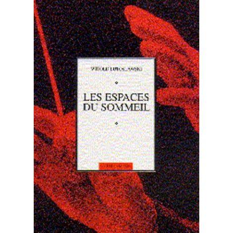 Witold Lutoslawski: Les Espaces Du Sommeil