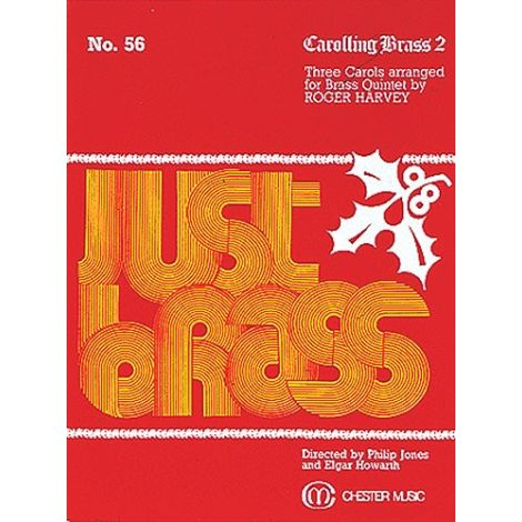 Carolling Brass 2 (Just Brass No.56)