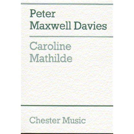 Peter Maxwell Davies: Caroline Mathilde (Full Score)