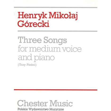 Gorecki: Three Songs For Medium Voice