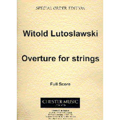 Witold Lutoslawski: Overture For Strings