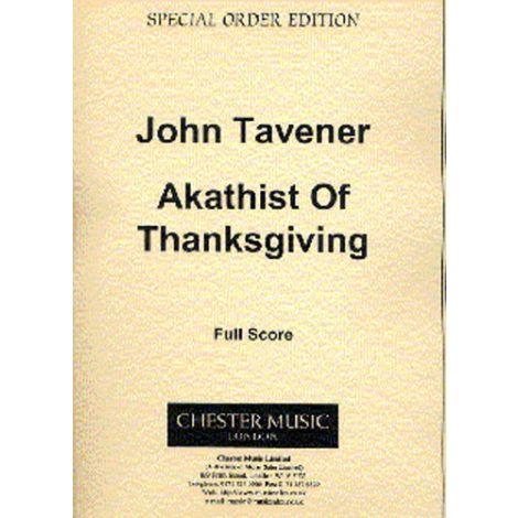 John Tavener: Akathist Of Thanksgiving