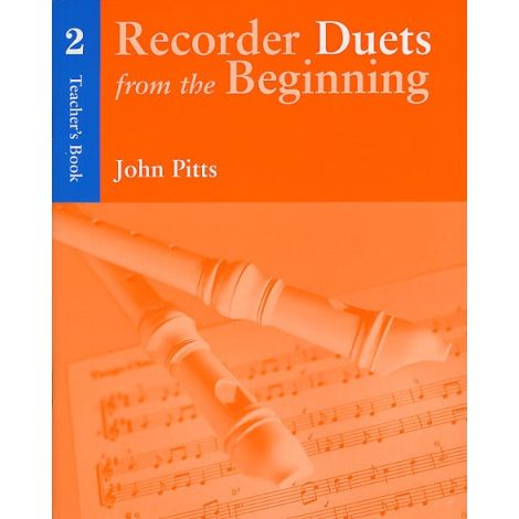 Recorder Duets From The Beginning: Teacher闂備胶鍋ㄩ崕鏌ユ偘 Book 2