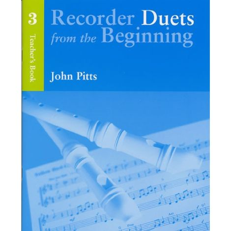 Recorder Duets From The Beginning: Teacher闂備胶鍋ㄩ崕鏌ユ偘 Book 3