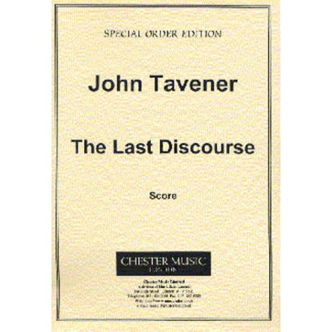 John Tavener: The Last Discourse
