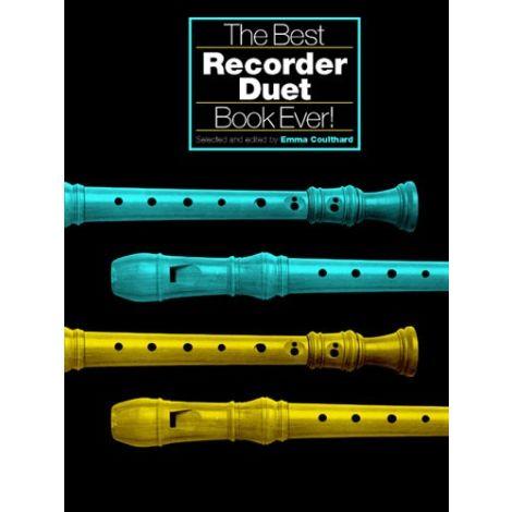 The Best Recorder Duet Book Ever!