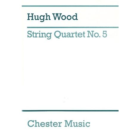 Hugh Wood: String Quartet No.5 Op.45 (Study Score)