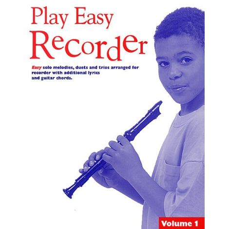 Play Easy Recorder Volume 1