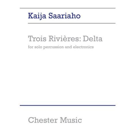 Kaija Saariaho: Trois Rivieres: Delta (Solo Percussion)