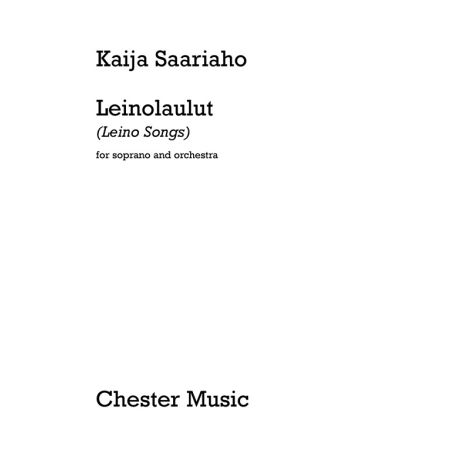 Kaija Saariaho: Leinolaulut (Leino Songs) - Full Score
