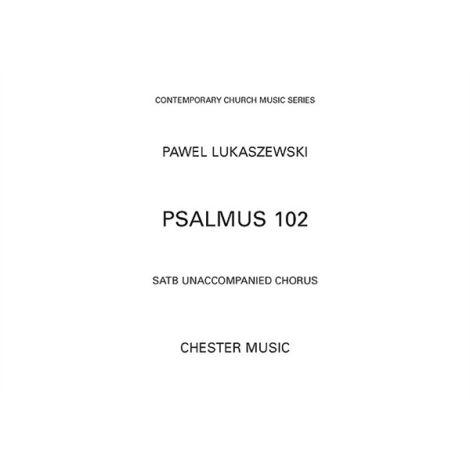Pawel Lukaszewski: Psalmus 102