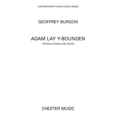 Geoffrey Burgon: Adam Lay Y-Bounden (SSAA/Organ)
