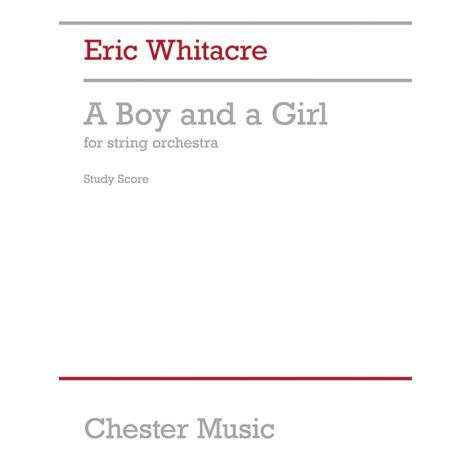 Eric Whitacre: A Boy And A Girl (Full Score)