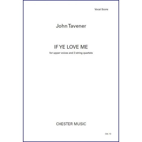 John Tavener: If Ye Love Me (Vocal Score)