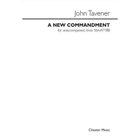 John Tavener: A New Commandment