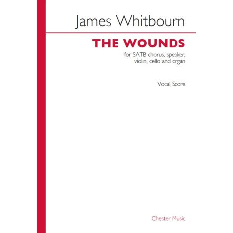 James Whitbourn: The Wounds (Vocal Score)