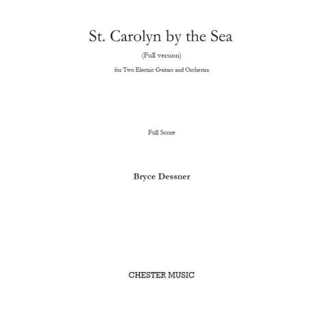 Bryce Dessner: St. Carolyn By The Sea (Full Score)