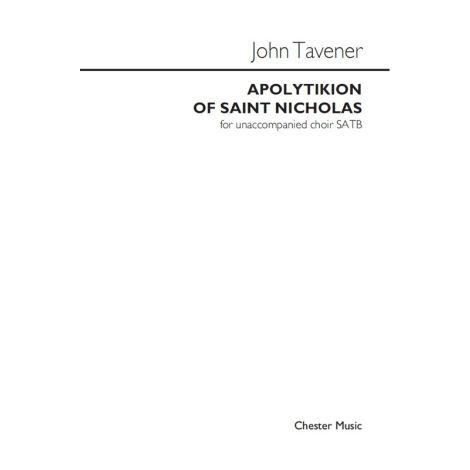 John Tavener: Apolytikion Of Saint Nicholas
