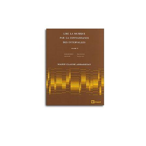 Lire la Musique par La Connaissance des Intervalles Volume 2