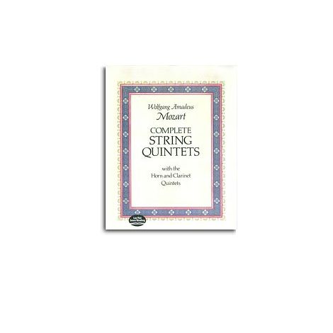 W.A. Mozart: Complete String Quintets With The Horn And Clarinet Quintets
