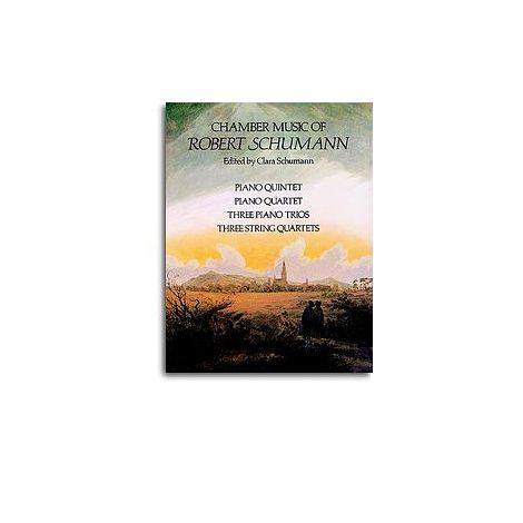 Robert Schumann: Chamber Music