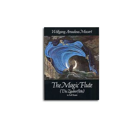 W.A. Mozart: The Magic Flute (Score)