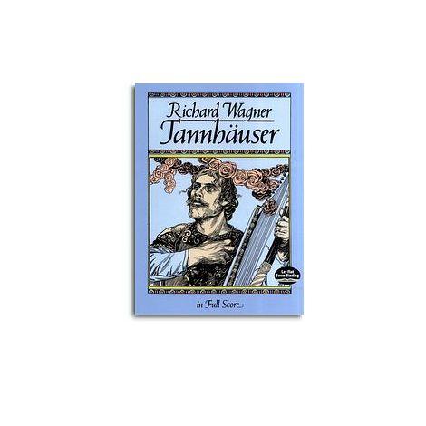 Richard Wagner: T闂佺儵鏅濋悘鎭榟auser (Full Score)