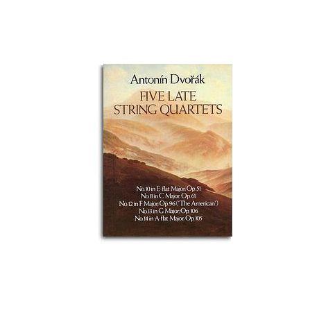 Antonin Dvorak: Five Late String Quartets
