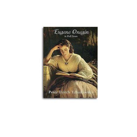 Tchaikovsky: Eugene Onegin (Full Score)