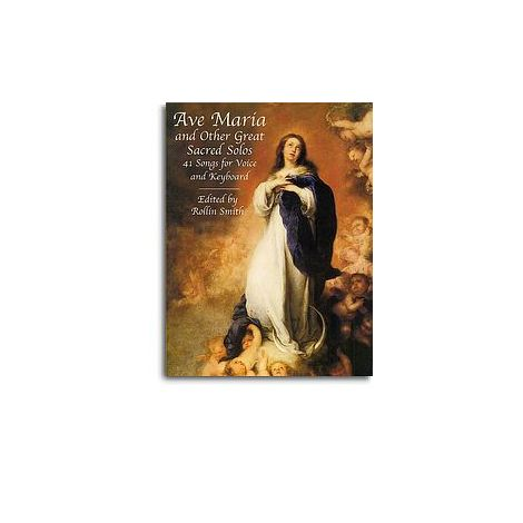 Ave Maria And Other Great Sacred Solos