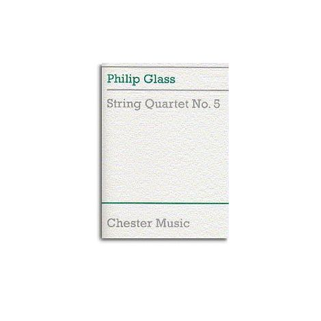 Philip Glass: String Quartet No.5 (Score)
