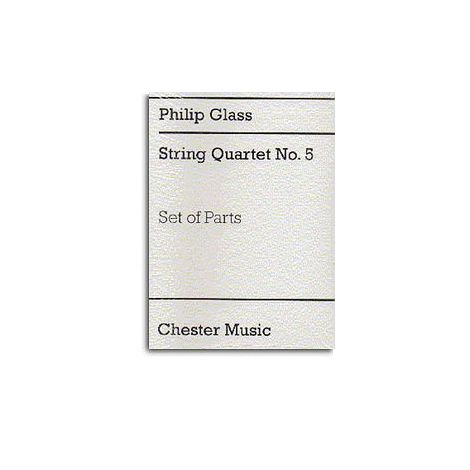 Philip Glass: String Quartet No.5 (Parts)